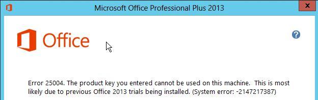 Office2013 Fehler25004